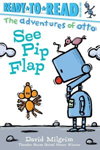 see pip flap david milgrim theodor seuss geisel award honor book 2019