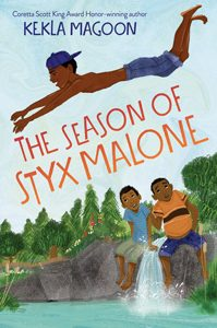 the season of styx malone kekla magoon coretta scott king author honor book winner