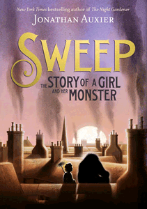 sweep the story of a girl and her monster jonathan auxier sydney taylor award