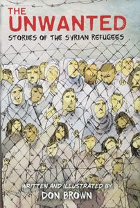 the unwanted stories of the syrian refugees don brown yasla award winner nonfiction young adult