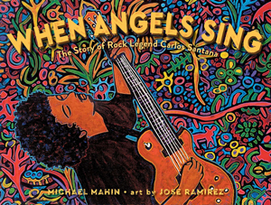 when angels sing michael makin pura belpre illustrator award honor book
