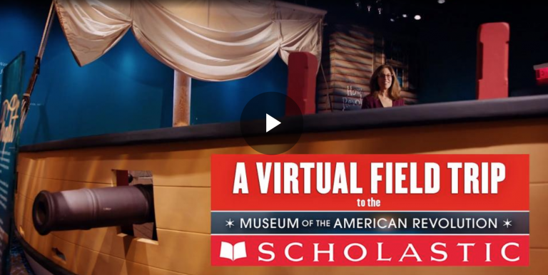 Virtual Field Trip Museum of the American Revolution