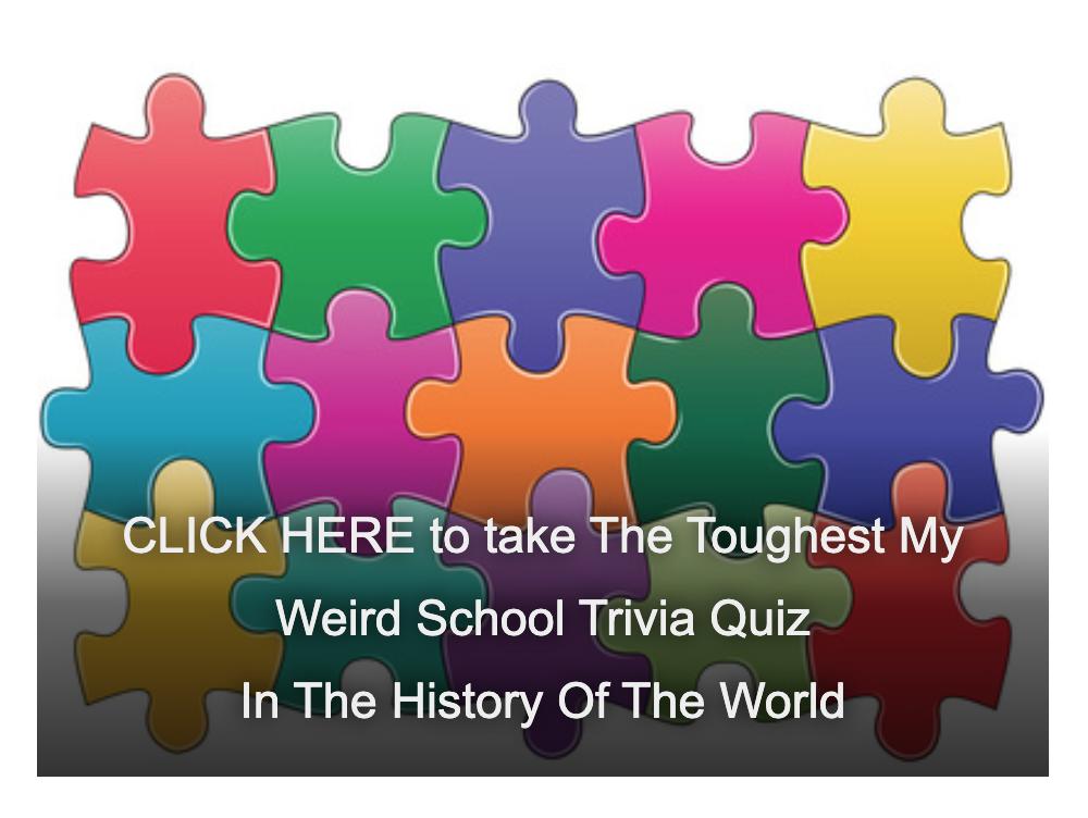 Dan Gutman's My Weird School Trivia Quiz