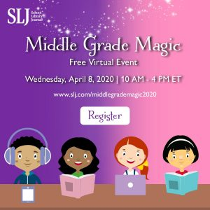 SLJ Middle Grade Magic