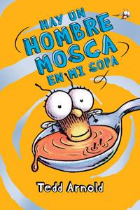 070135 hay un hombre mosca en mu sopa