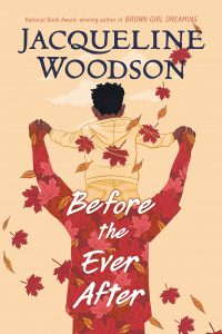 964696 jacqueline woodson before the ever after