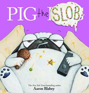 122713 Pig the Slob Aaron Blabey 2