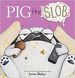 122713 Pig the Slob Aaron Blabey
