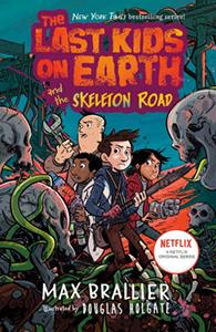 145100 last kids on earth the skeleton road