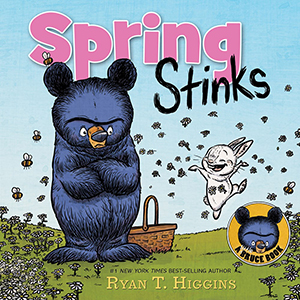 443461 ryan t higgins spring stinks