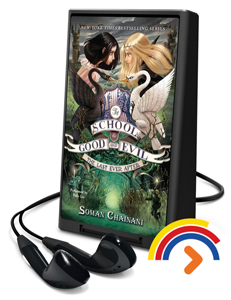 PLAYAWAY - school for good and evil the last ever after