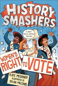 History Smashers Women's Right to Vote